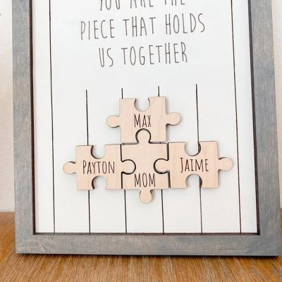 """""""You Are The Piece That Holds Us Together"""" Personalized Custom Frame Gray"""
